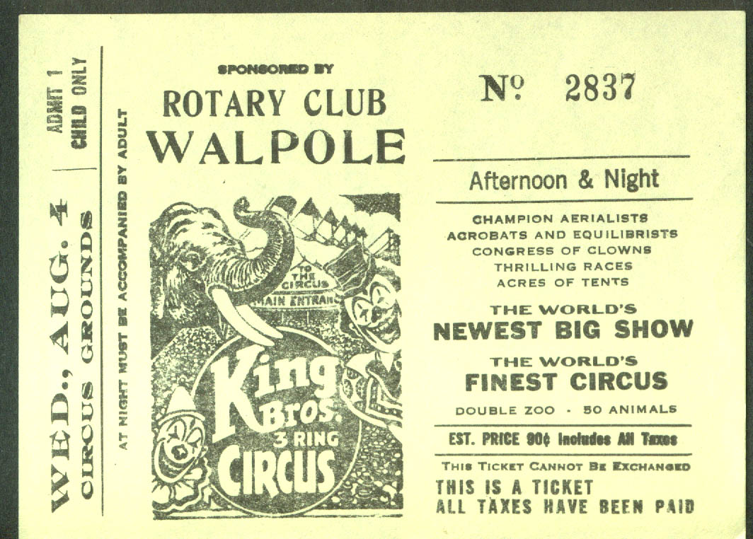 King Bros Circus child's ticket Rotary Club Walpole Grounds MA ca 1940s 90c