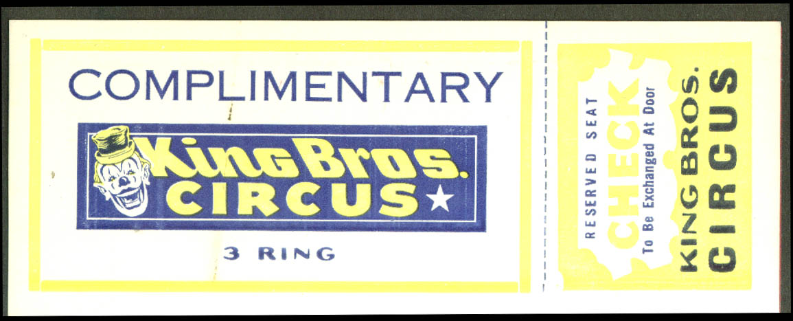 King Bros Circus Complimentary Reserved Seat ticket ca 1940s