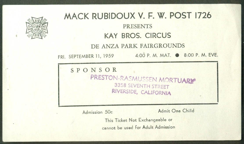 Kay Bros circus child's ticket Rubidoux VFW De Anza Park Sunnyvale CA 1959