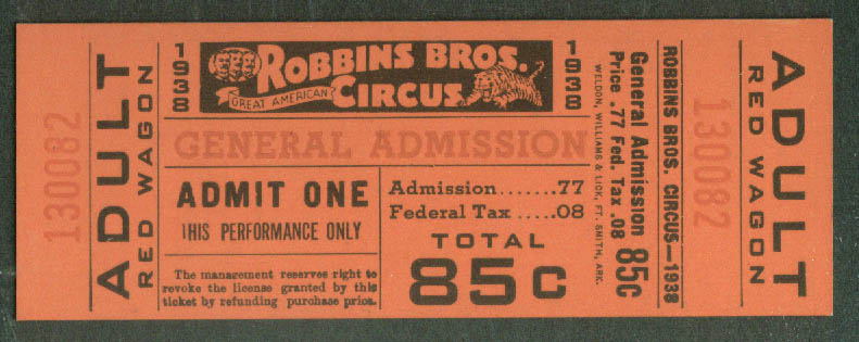 Image for Robbins Bros Circus Adult Red Wagon General Admission 85c ticket 1938
