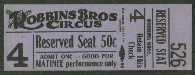 Image for Robbins Bros Circus Matinee Only Reserved Seat 50c ticket 1940s