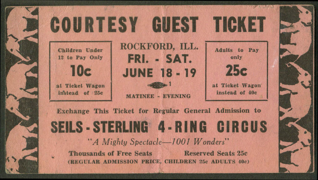 Image for Seils-Sterling 4-Ring Circus Courtesy Guest ticket Rockford IL ca 1940s