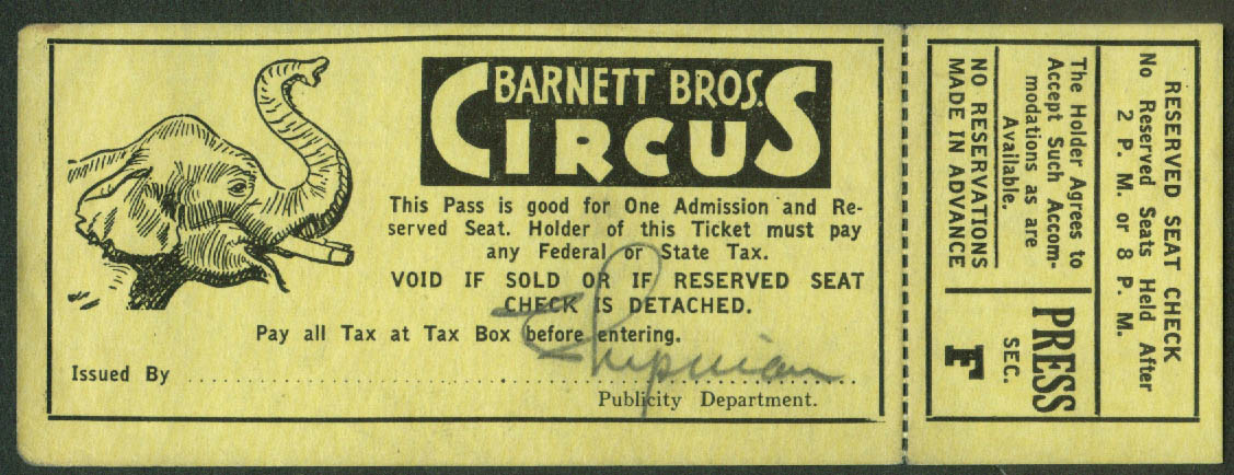 Barnett Bros Circus Press Section reserved Seat Pass ticket 1940s