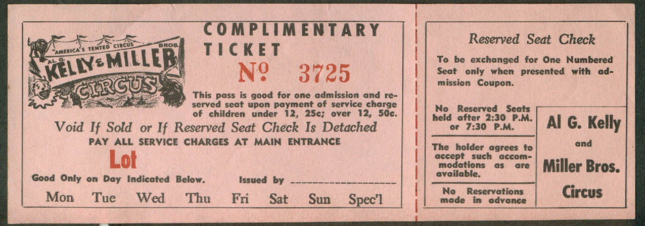 Al G Kelly & Miller Bros Circus Complimentary Reserved Seat ticket 1950s