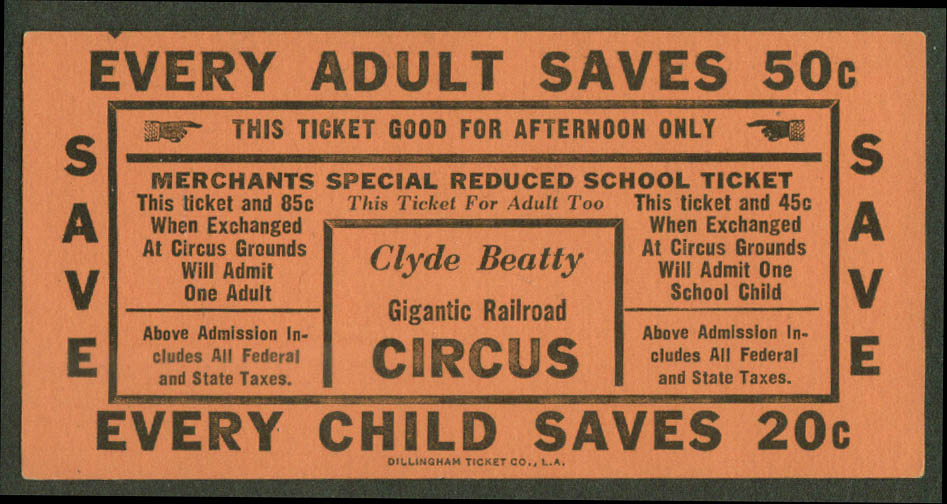 Clyde Beatty Giant Railroad Circus ticket Adult Save 50c Child Save 20c 1940s