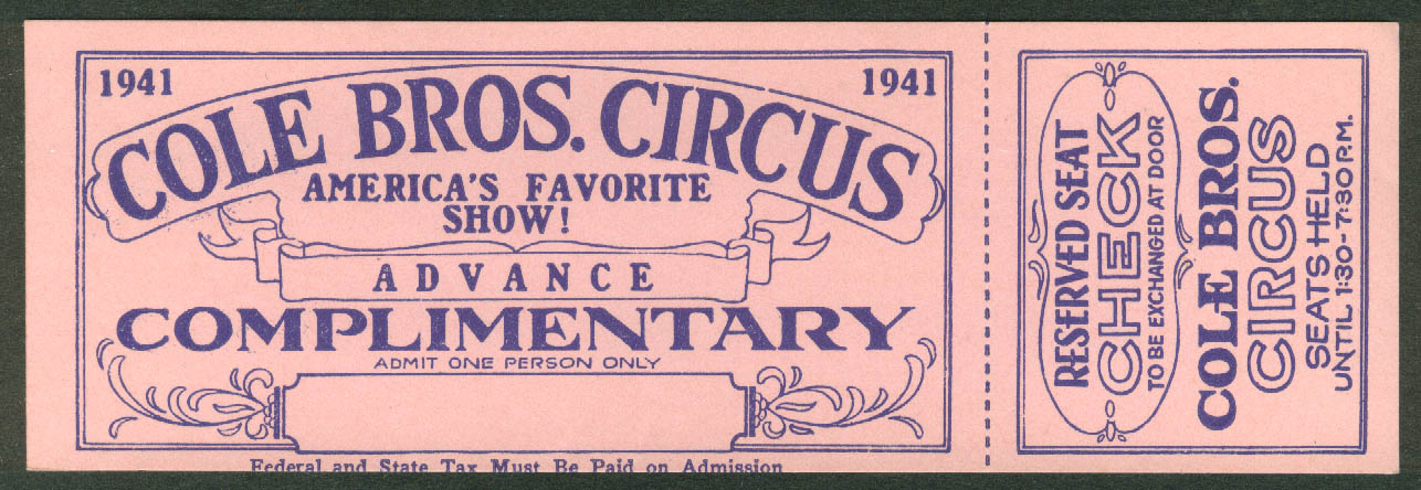 Cole Bros Circus Advance Complimentary Reserved Seat ticket 1941