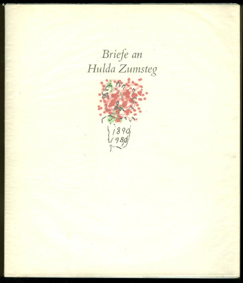 Image for SIGNED Briefe an Hulda Zumsteg 1890-1980 festschrift