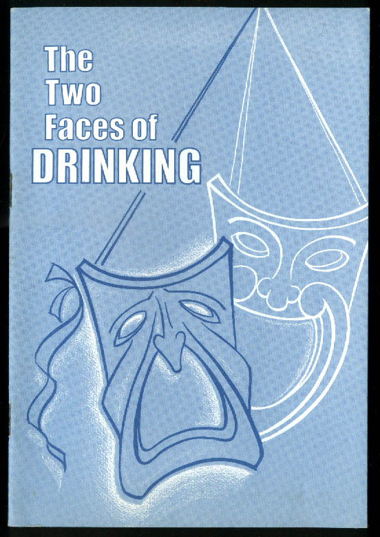 Two Faces of Drinking booklet NY Dept of Mental Hygiene 1960s