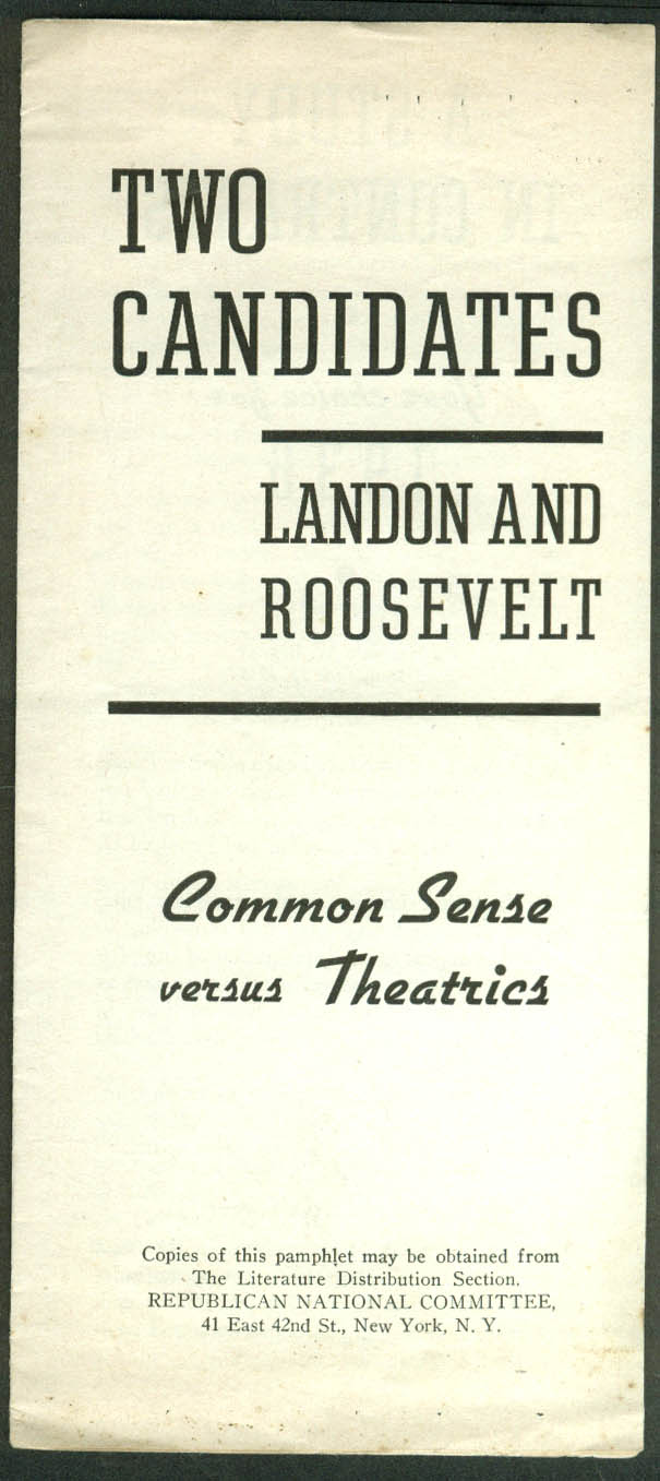 2 Candidates Landon & Roosevelt Common Sense vs Theatrics election pamphlet 1936