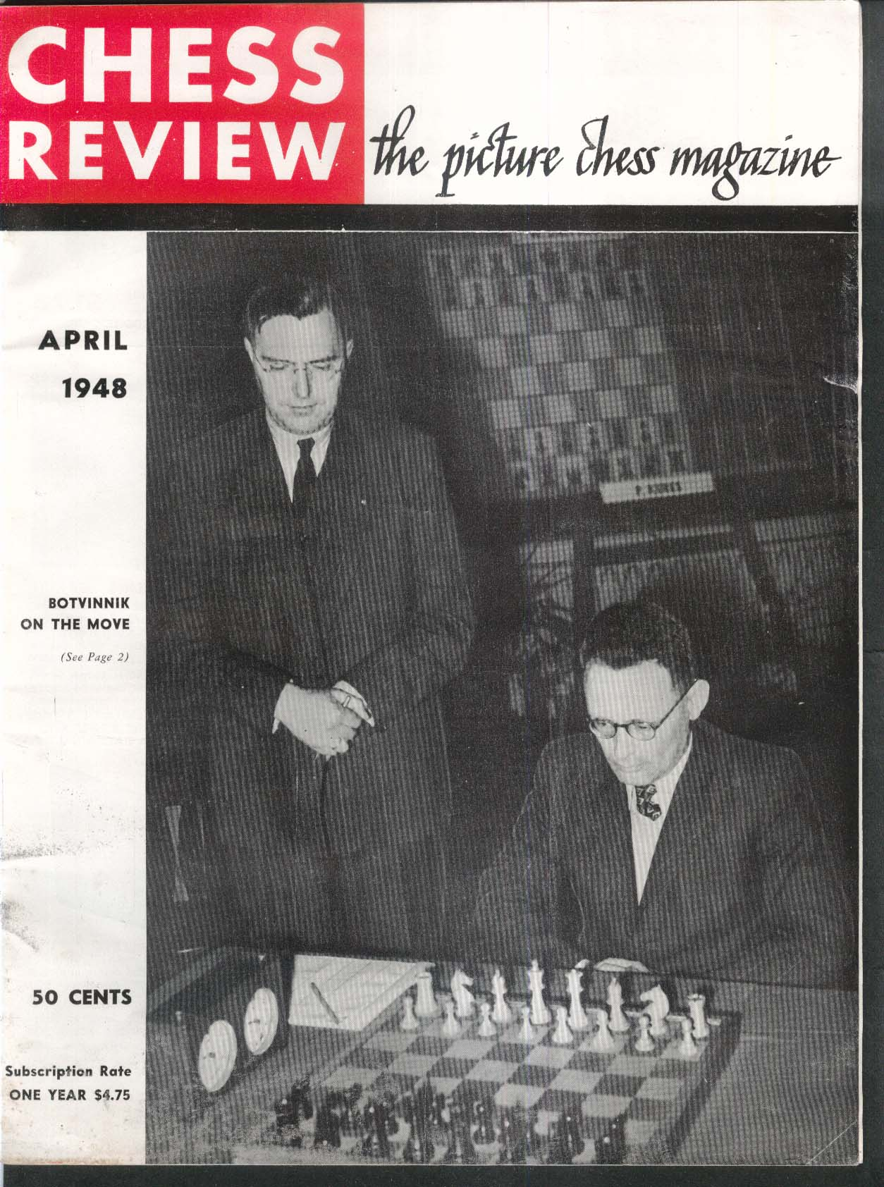 CHESS REVIEW Mikhail Botvinnik Carlos Fleurquin Paul Keres 4 1948