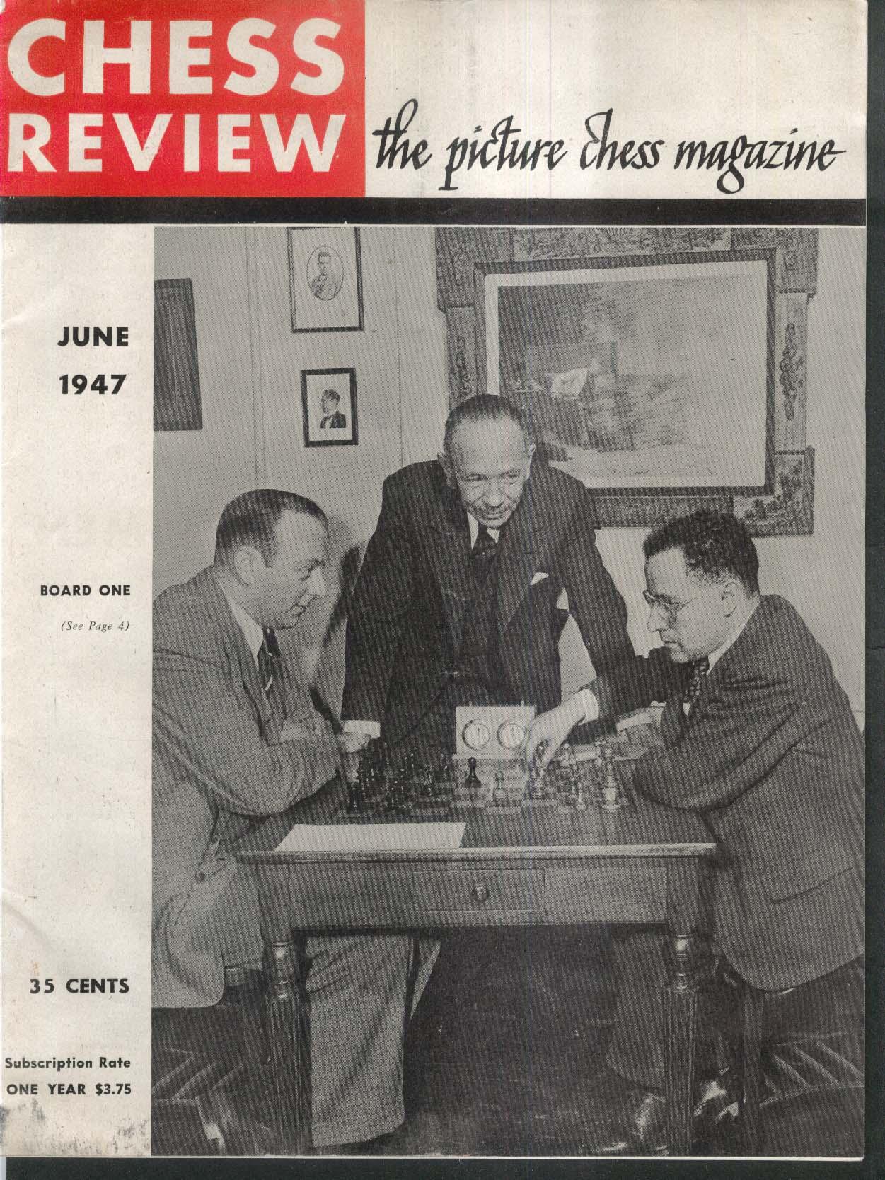 CHESS REVIEW Arnold Denker A E Santasiere Maurice Wertheim Manhattan + 6 1947