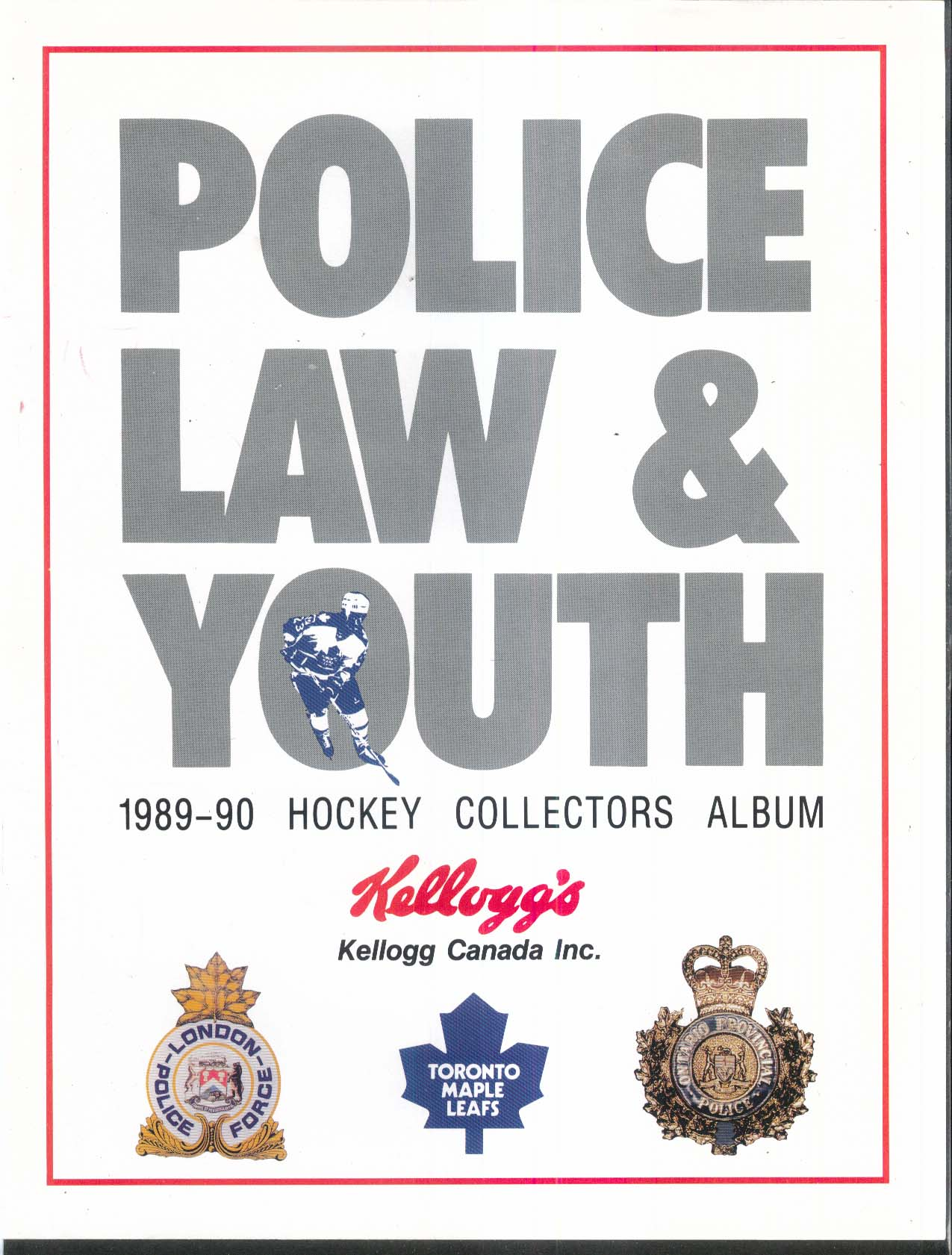 POLICE LAW & YOUTH 1989-1990 Toronto Maple Leafs Hockey Collectors Album