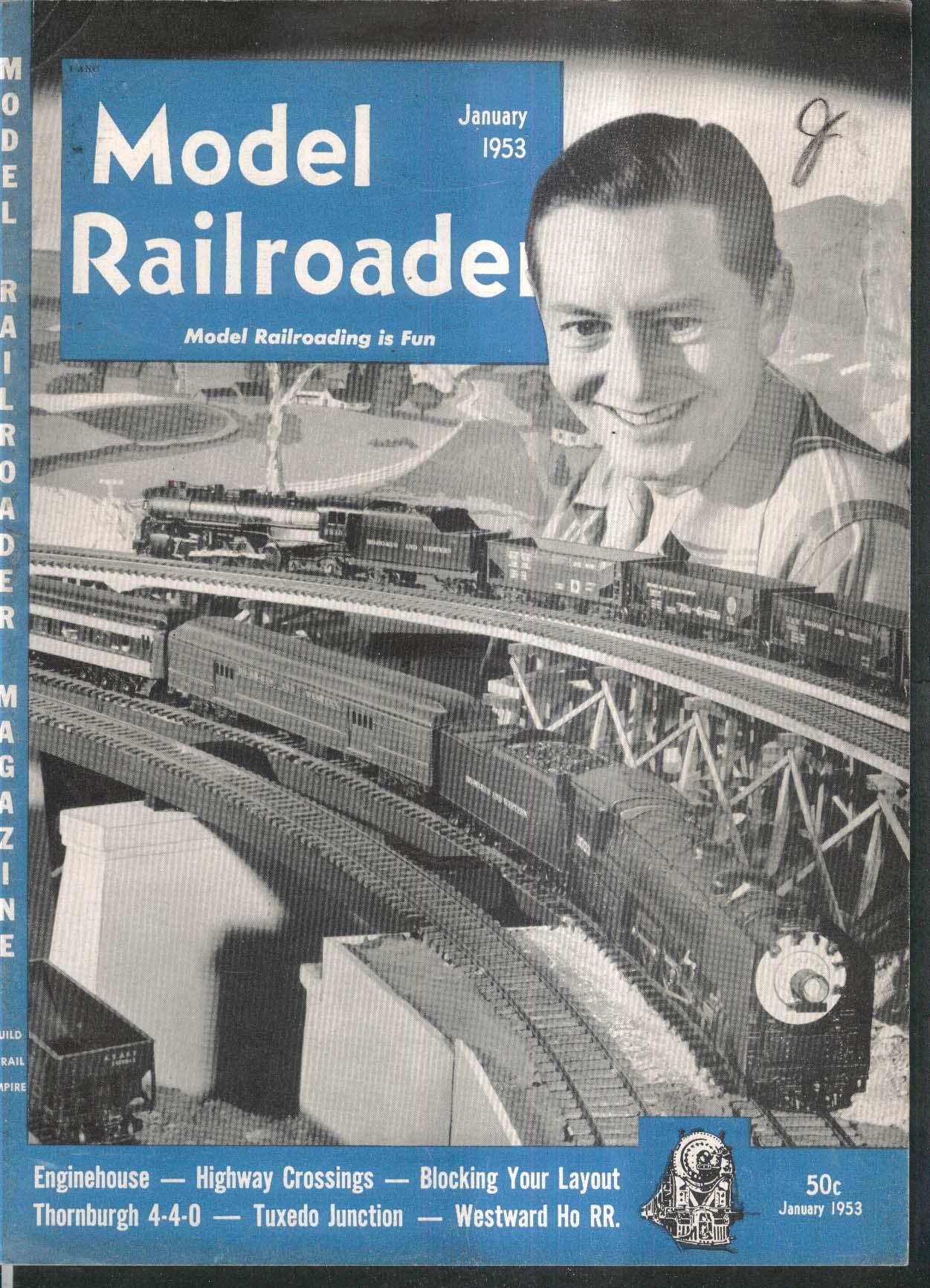 MODEL RAILROADER Enginehouse Highway Crossings Thornburgh 4-4-0 1 1953