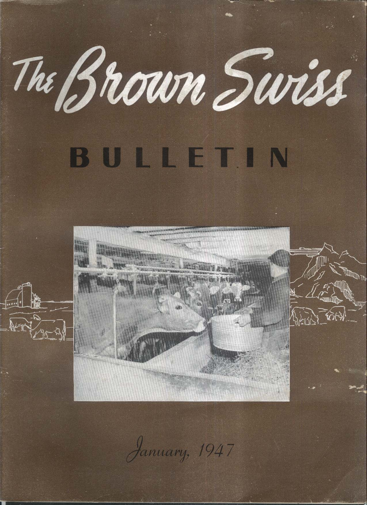 BROWN SWISS Bulletin Pete Moore British Agriculture Indiana Association 1 1947