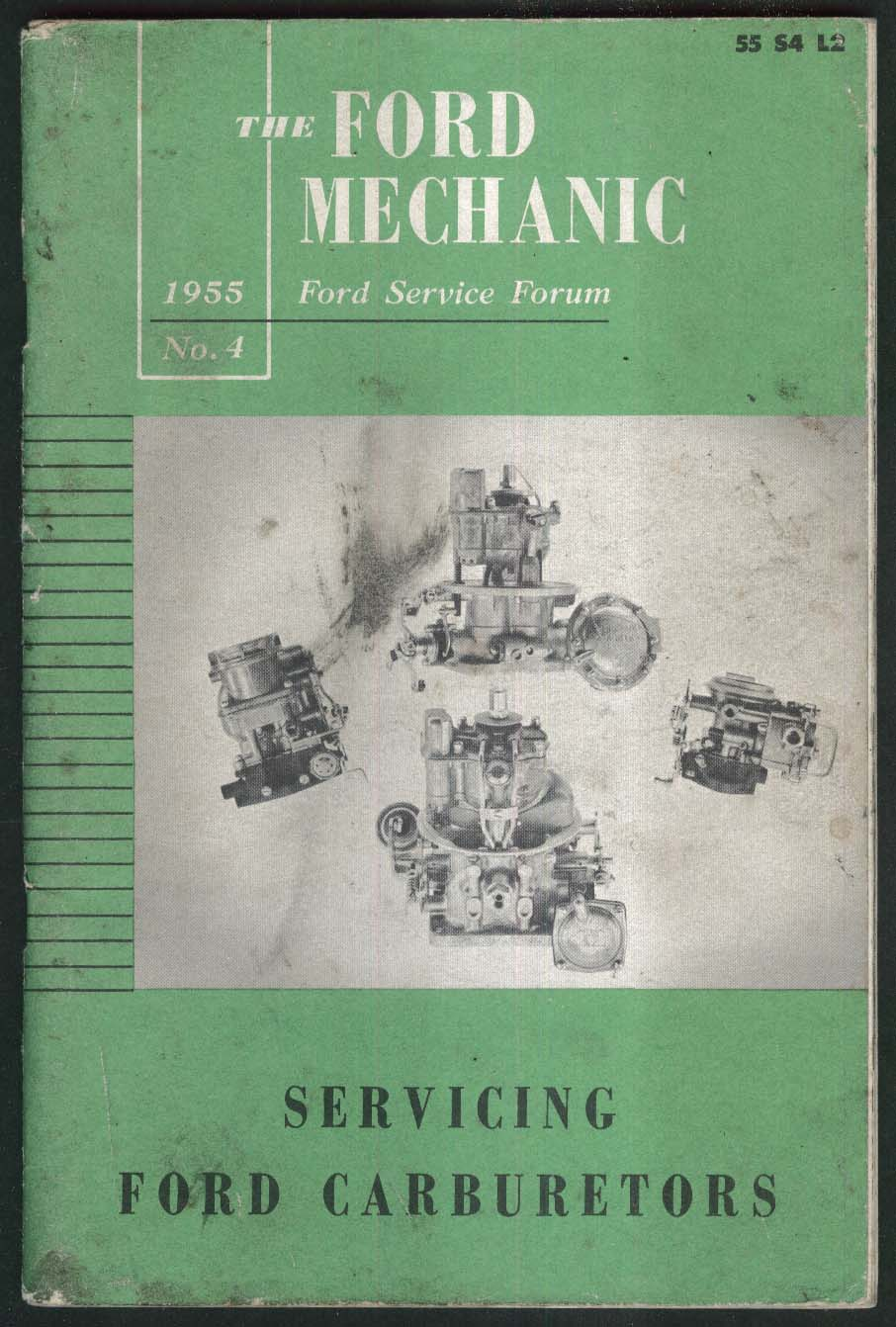 FORD MECHANIC #4 Servicing Carburetors Six Cylinder 8EQ EAM ++ 1955