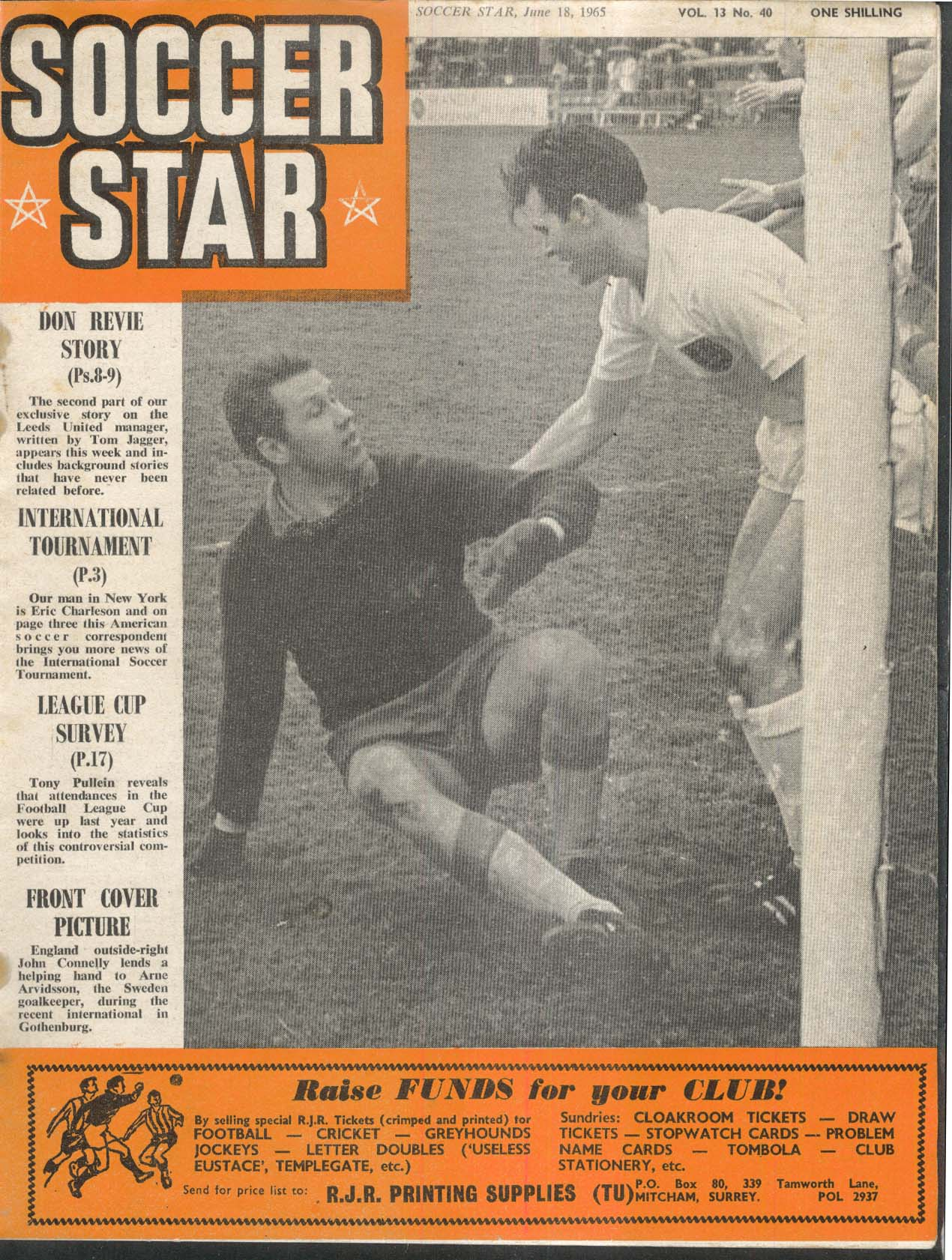 SOCCER STAR Tony Pullein John Connelly Arne Arvidsson 6/18 1965