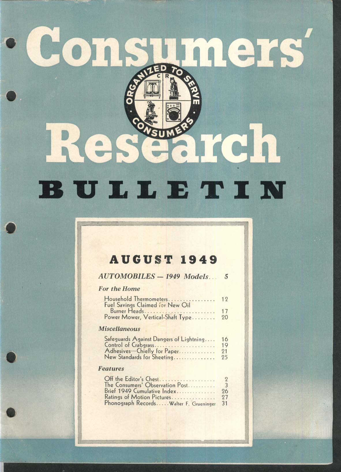 CONSUMERS RESEARCH BULLETIN Power Mower; Lightning Safeguards; Adhesives 8 1949