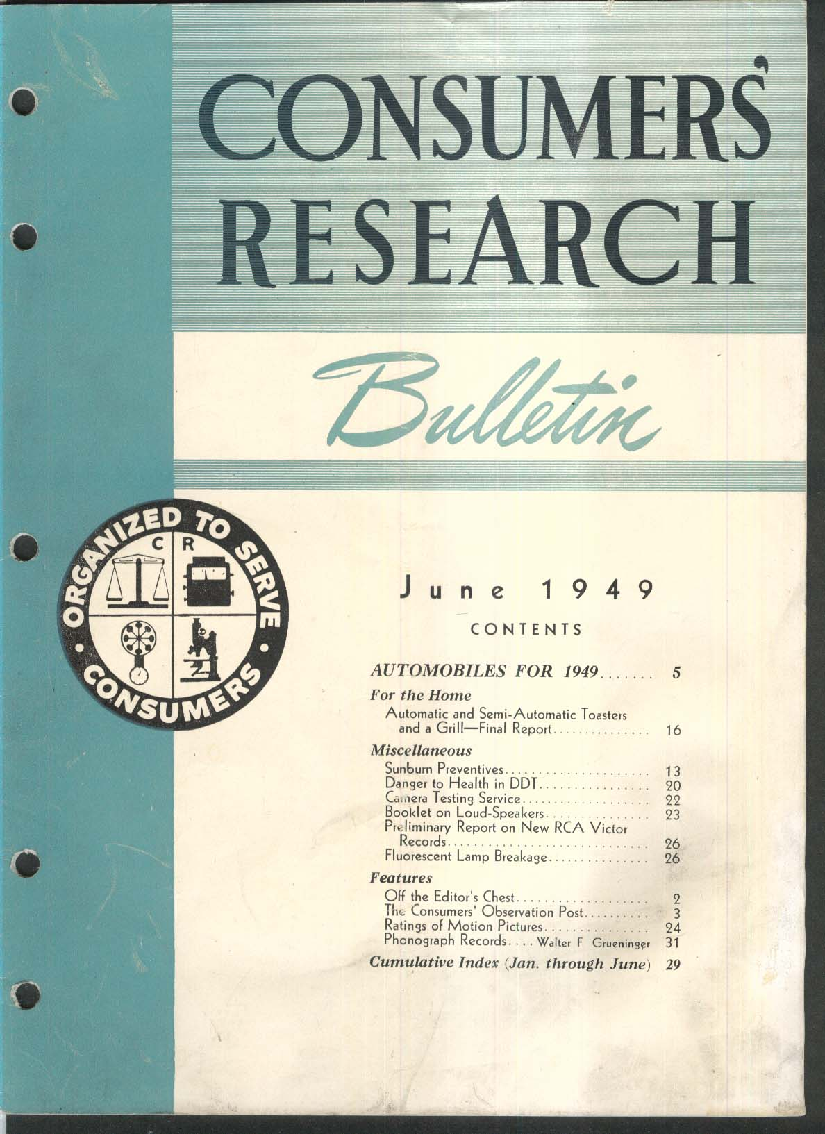 CONSUMERS RESEARCH BULLETIN Toasters; Sunburn Preventives; RCA Victor ++ 6 1949