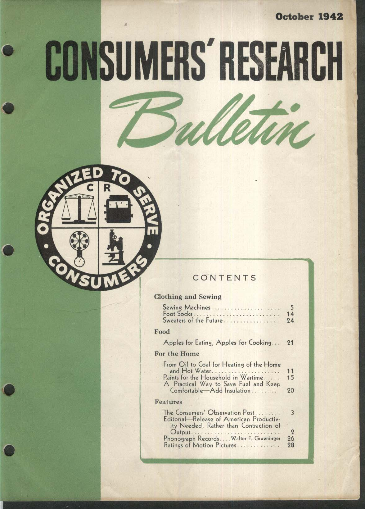 CONSUMERS RESEARCH BULLETIN Sewing Machines; Apples; Oil vs Coal Heating 10 1942