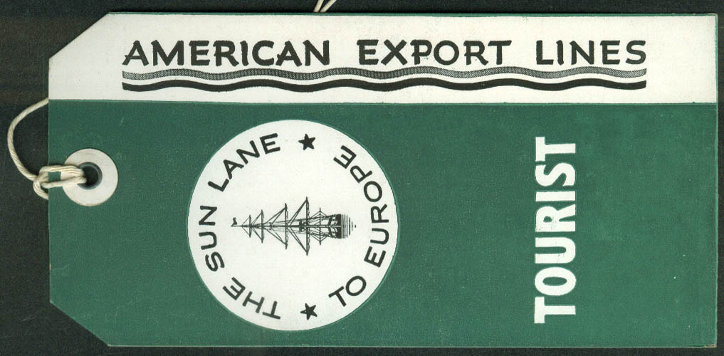 American Export Lines Tourist Class ocean liner baggage tag unused