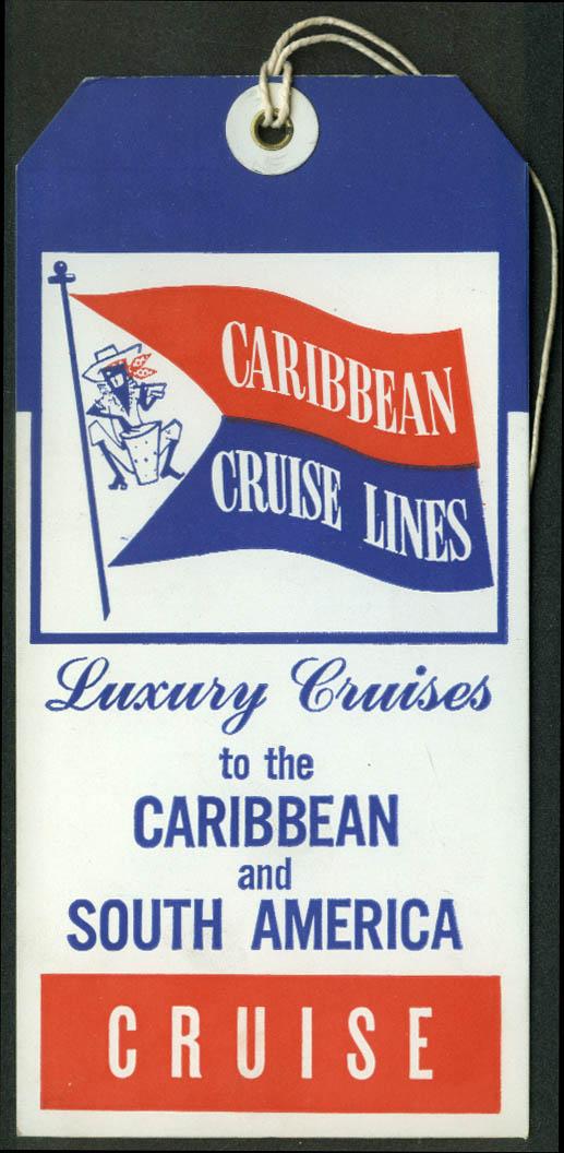 Caribbean Cruise Lines Caribbean S America ocean liner baggage tag unused