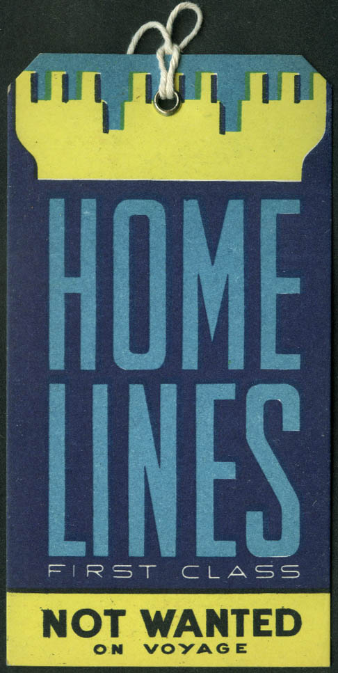Home Lines 1st Class Not Wanted ocean liner baggage tag unused white back