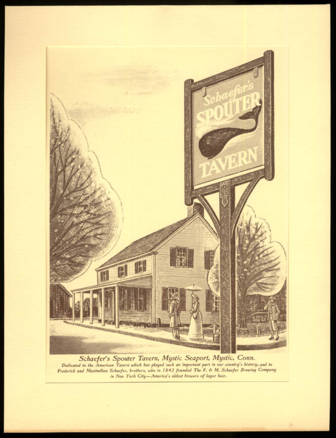 Schaefer Beer Salutes Spouter Tavern Mystic Seaport CT print in folder 1962