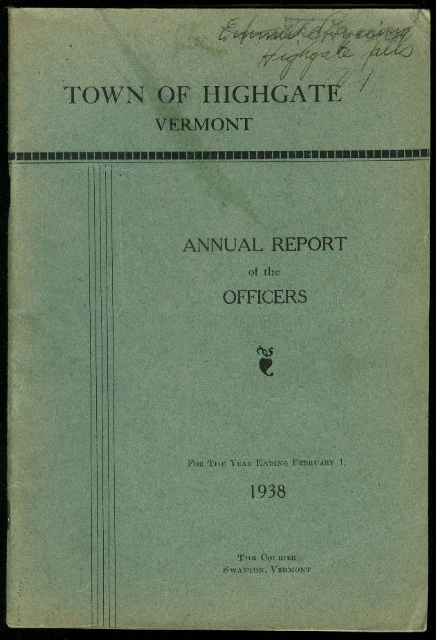Town of Highgate Vermont Annual Report 2/1 1938