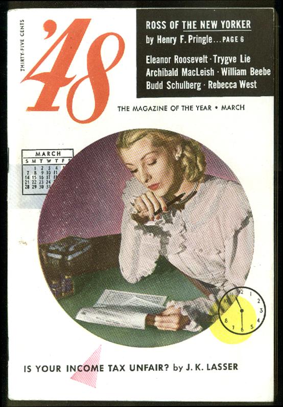'48 Magazine 3 1948: Harold Ross Eleanor Roosevelt MacLeish Schulberg