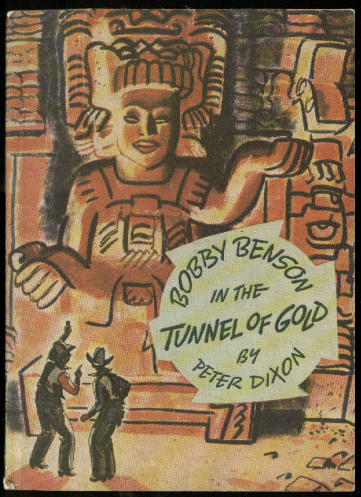 Bobby Benson in Tunnel of Gold paperback / comic Hecker's Flour Radio Show 1936