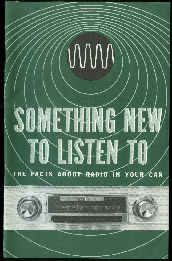 Something New to Listen to: AM-FM Radio in Your Car GM Info booklet 1963
