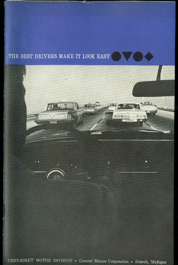 Best Drivers Make it Look Easy Chevrolet information booklet 1962