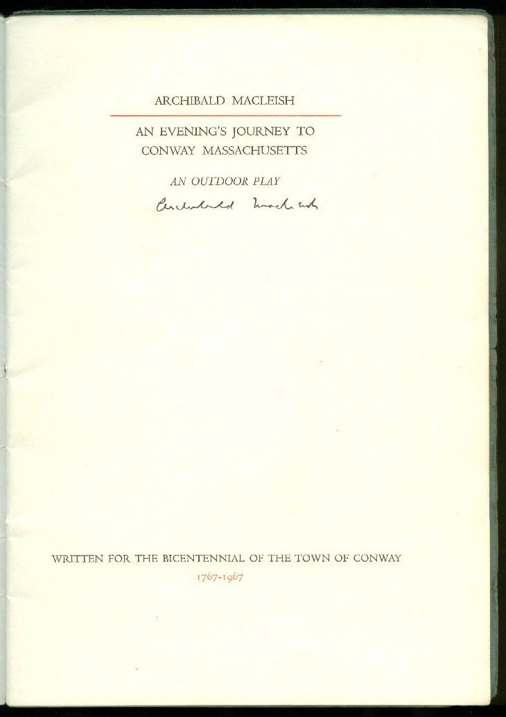 SIGNED Archibald MacLeish Evening's Journey to Conway MA Gehanna Press 1967