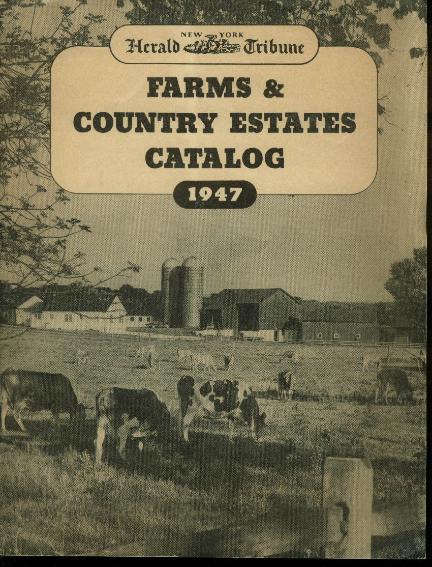 New York Herald Tribune Farms & Country Estates For Sale Catalog 1947