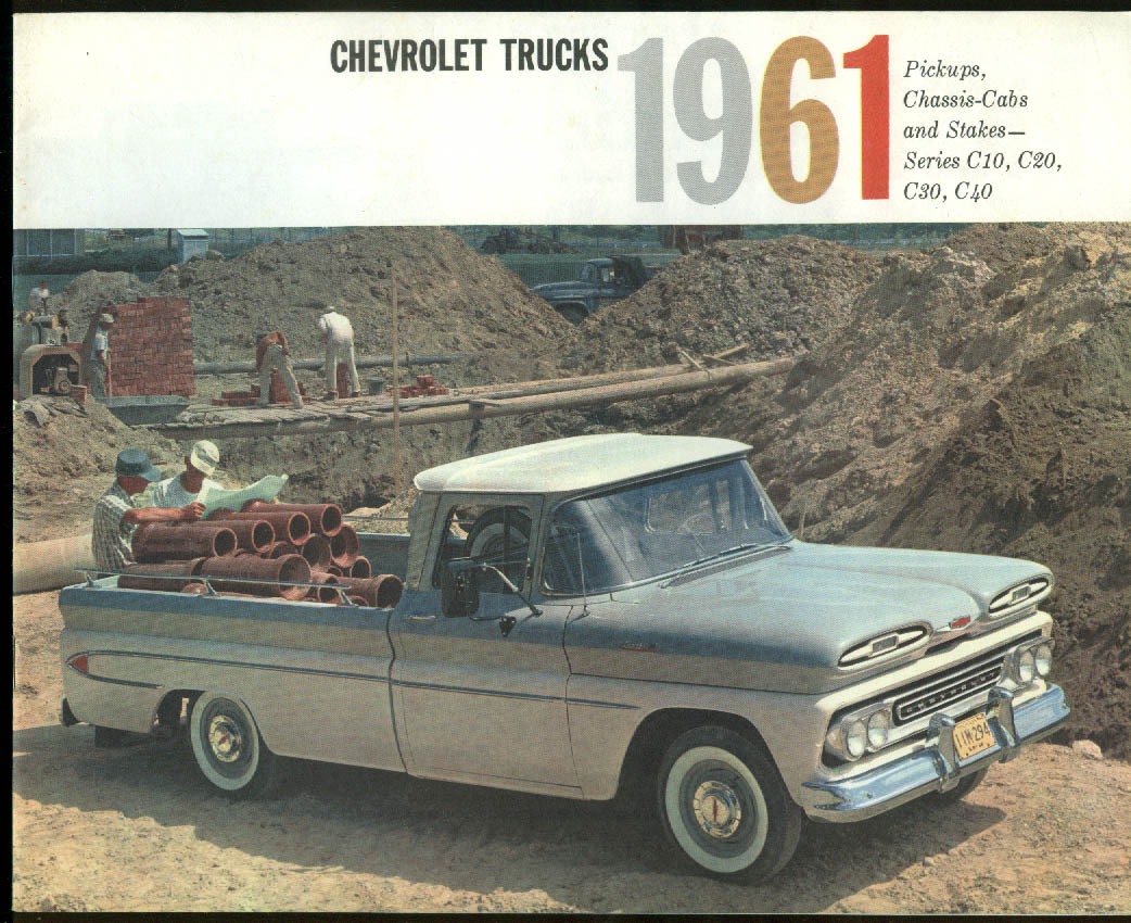 1961 Chrvrolet Pickups Chassis-Cabs Stakes Series C10 C20 C30 C40 brochure