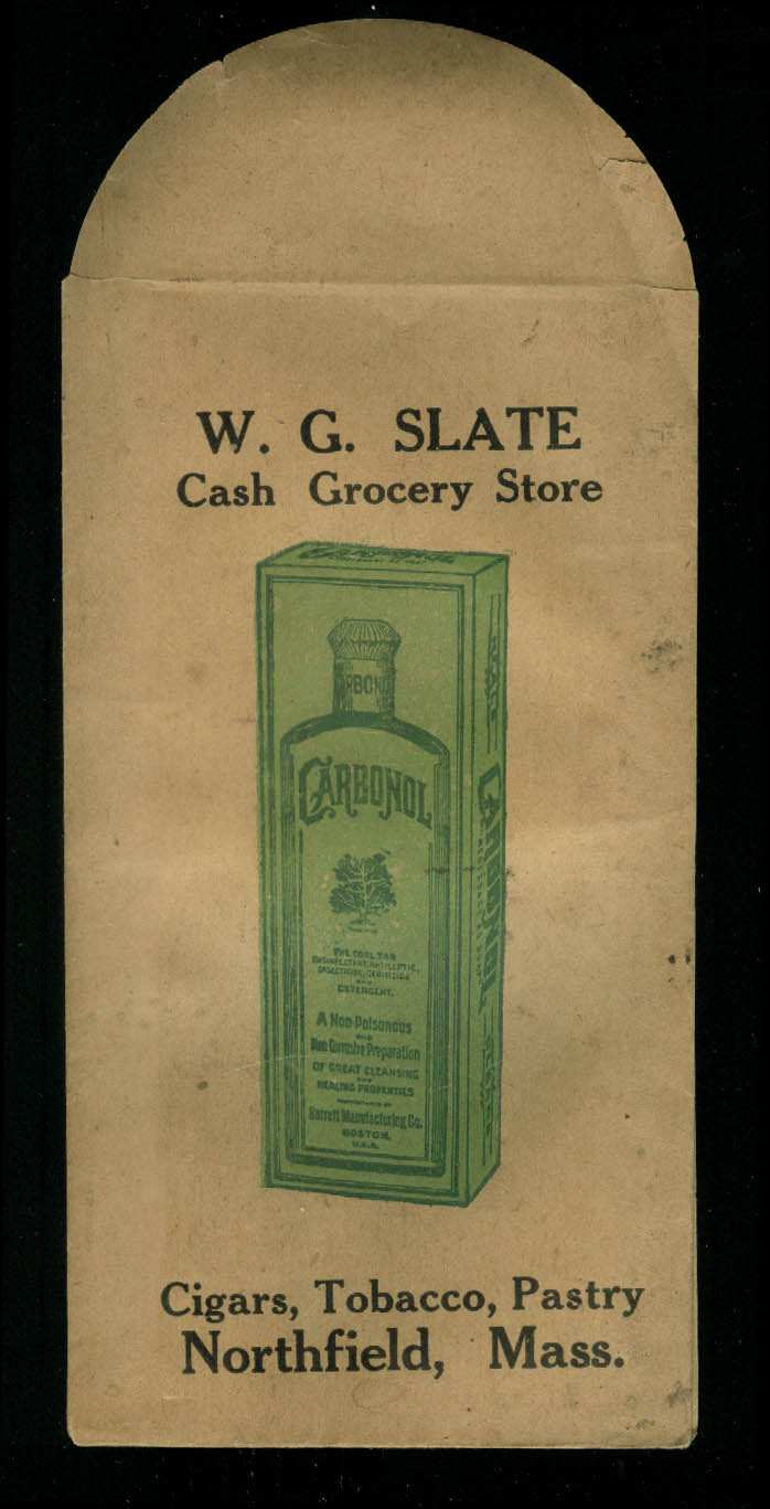 W G Slate Cash Grocery Store Northfield MA paper envelope Carbonol ca 1900
