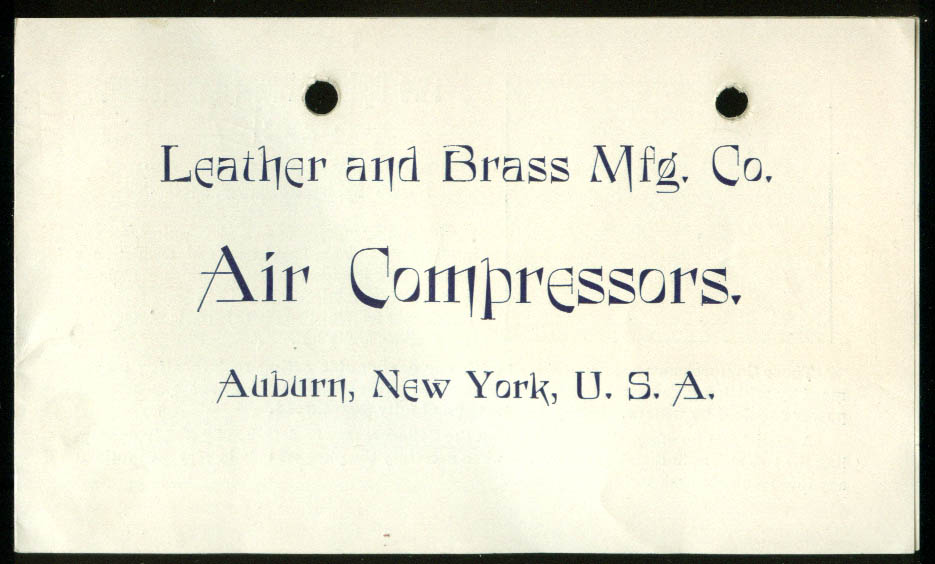 Leather & Brass Mfg Air Compressors sales folder Auburn NY ca 1900