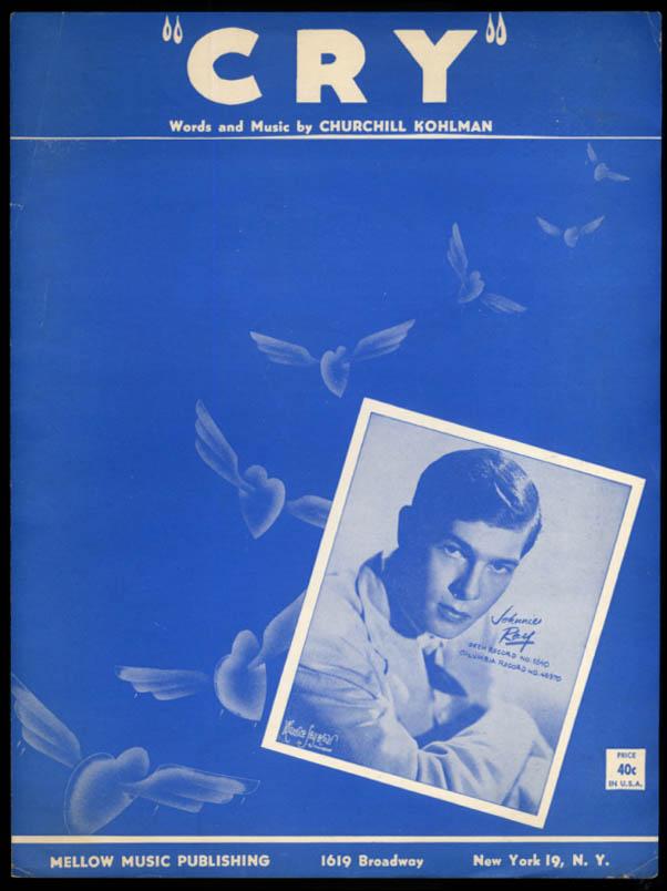Cry sheet music Churchill Kohlman recorded by Johnny Ray 1951