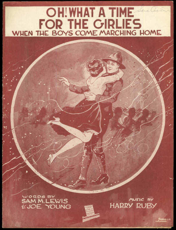 Oh! What a Time for the Girlies When The Boys Come Home sheet music 1918