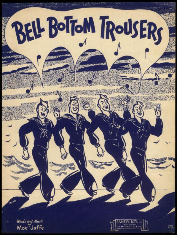Bell Bottom Trousers sheet music 1944 by Moe Jaffe