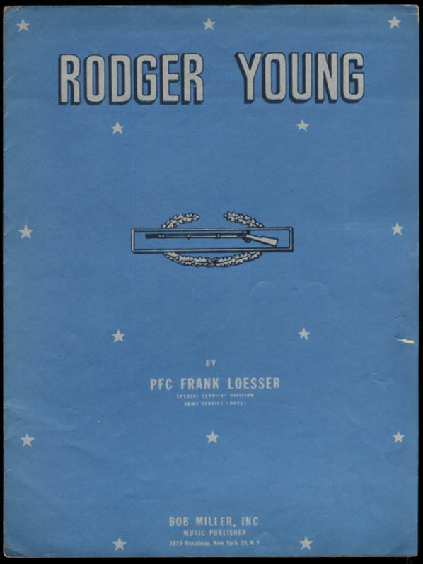 Rodger Young [Medal of Honor] sheet music by Pfc Frank Loesser 1945