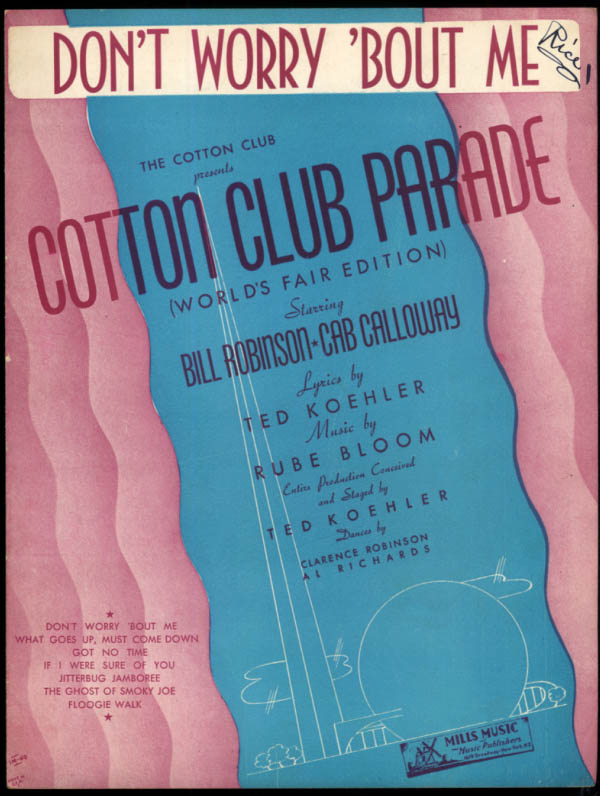 Don't Worry 'Bout Me sheet music Cotton Club Parade New York World's Fair 1939