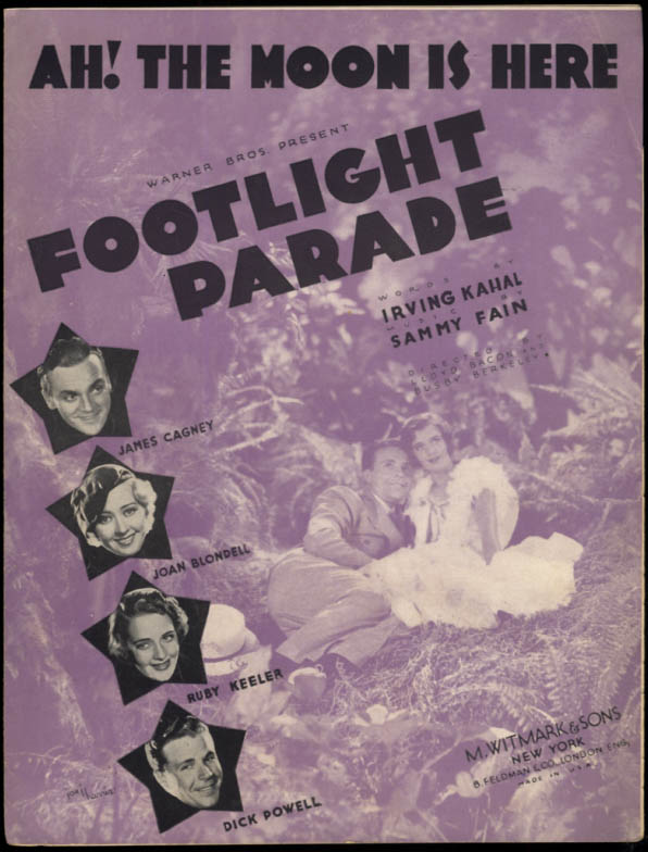 Ah! The Moon Is Here sheet music Footlight Parade Cagney Blondell Keeler 1933