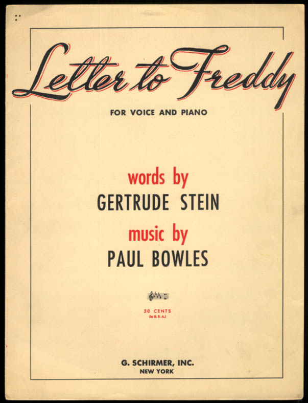 Letter to Freddy sheet music Gertrude Stein & Paul Bowles 1935 1946