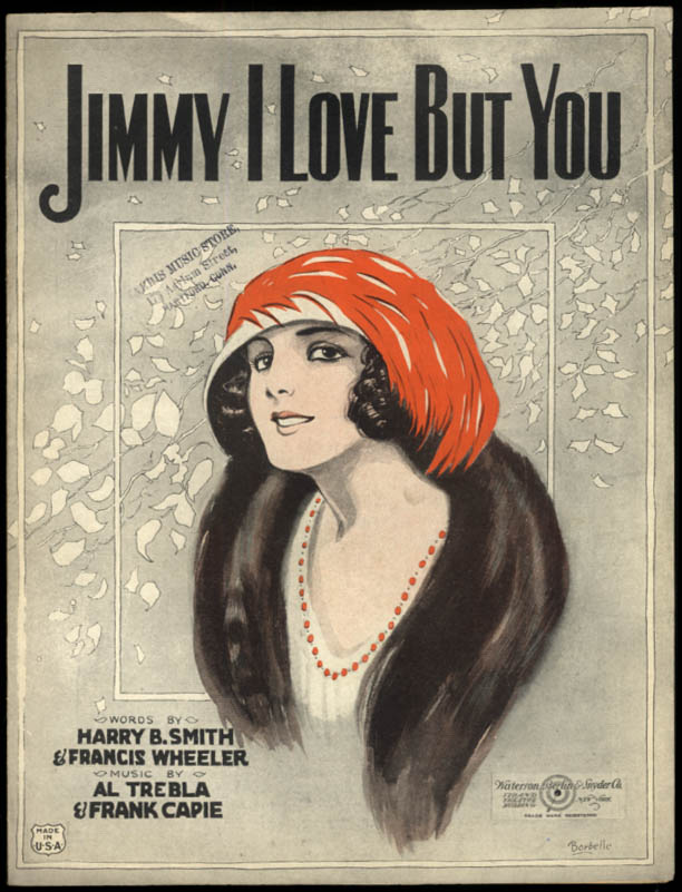 Jimmy I Love But You sheet music 1922 Barbelle pretty girl
