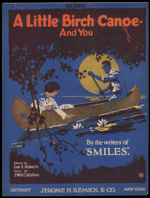 A Little Birch Canoe And You sheet music Roberts & Callahan 1918