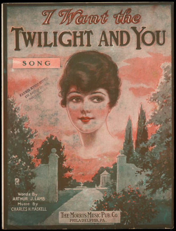 I Want the Twilight and You sheet music Lamb & Maskell 1920