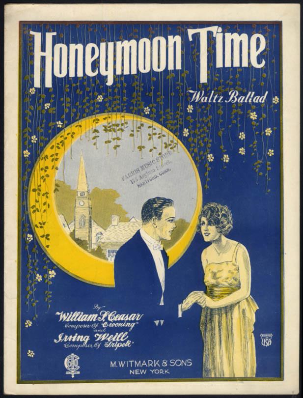 Honeymoon Time sheet music by Ceasar & Weill 1922