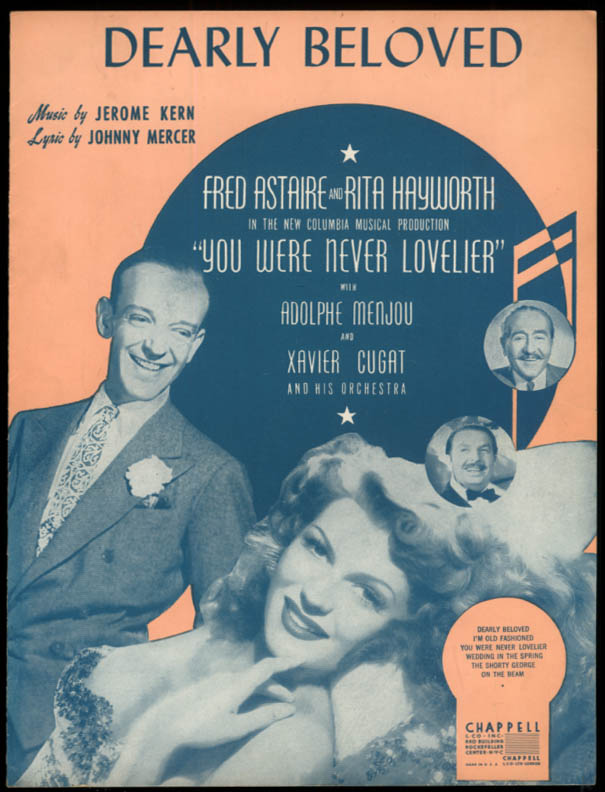 Dearly Beloved sheet music You Were Never Lovelier Astaire & Hayworth 1942