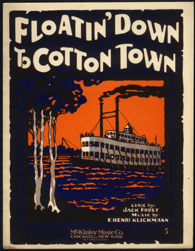 Floatin' Down to Cotton Town sheet music Frost & Klickmann 1919 riverboat